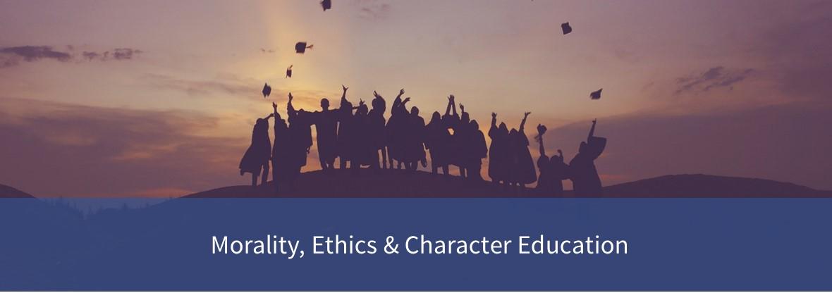 morality, ethics & character education